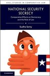 National Security Secrecy: Comparative Effects on Democracy and the Rule of Law by Sudha Setty